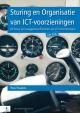 Sturing en Organisatie van ICT voorzieningen de druk