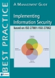 Implementing Information Security based on ISO ISO