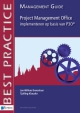 Project Management Office implementeren op basis van P O Management guide