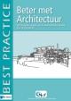 Beter met Architectuur