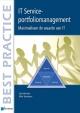 IT Service portfoliomanagement Maximaliseer de waarde van IT