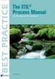 The ITIL Process Manual