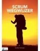 Scrum Wegwijzer Een kompas voor de bewuste reiziger