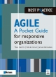 Agile for responsive organizations A Pocket Guide