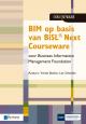 BIM op basis van BiSL Next Courseware voor Business Information Management Foundation