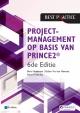Projectmanagement op basis van PRINCE de Editie de geheel herziene druk