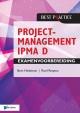 Projectmanagement IPMA D Examenvoorbereiding