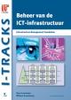 Beheer van de ICT infrastructuur Infrastructure Management Foundation