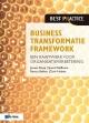 Business Transformatie Framework een raamwerk voor organisatieverbetering