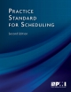 Practice Standard for Scheduling Second Edition