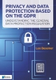 privacy and data protection based on the gdpr