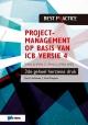 Projectmanagement op basis van ICB versie de geheel herziene druk IPMA B IPMA C IPMA D IPMA PMO