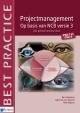 Projectmanagement op basis van NCB versie IPMA C en IPMA D de geheel herziene druk