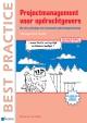 Projectmanagement voor opdrachtgevers Management guide