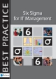 Six Sigma for IT Management